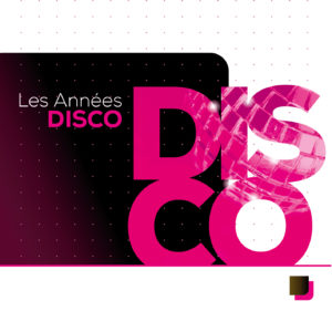 Visuel Les années Disco